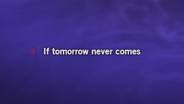 If Tomorrow Never Comes Karaoke - Ronan Keating