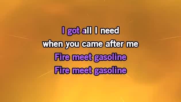 Fire Meet Gasoline Karaoke - Sia