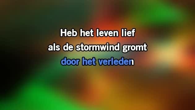 Video Karaoke Liedje Heb Het Leven Lief Elske Dewall